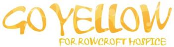 Go Yellow for Rowcroft - Come & Eat Yellow Cake!!!